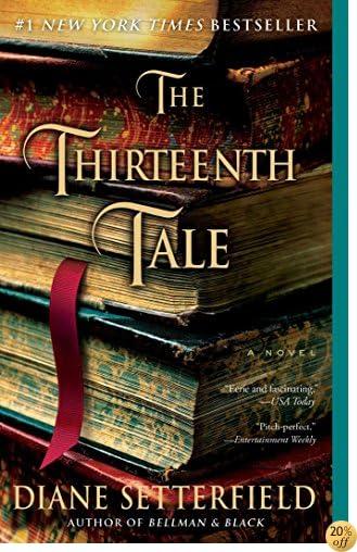 TThe Thirteenth Tale: A Novel