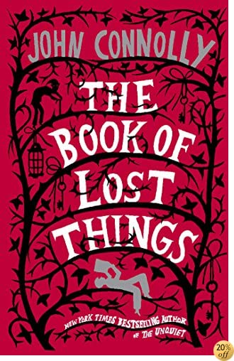 TThe Book of Lost Things: A Novel