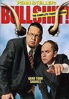 Penn & Teller: Bullshit!: Season 4 by Chip…