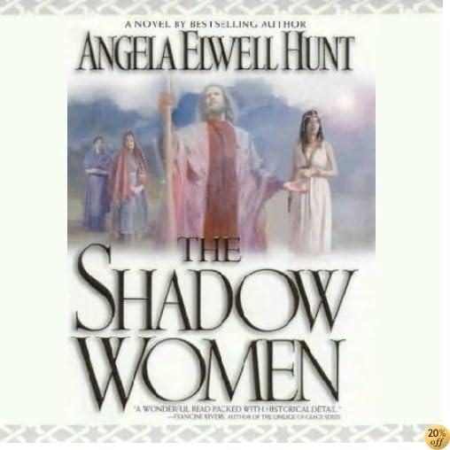 TThe Shadow Women