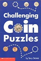 Puzzles, Challenging Coin by Stickels Terry