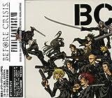 BEFORE CRISIS -FINAL FANTASY VII- + LAST ORDER -FINAL FANTASY VII- Original Soundtrack (仮)