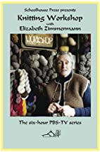 Knitting Workshop with Elizabeth Zimmermann…