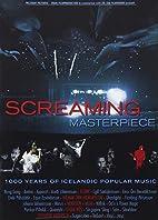Screaming Masterpiece by Ari Alexander Ergis…