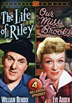Life of Riley (1949-53) / Our Miss Brooks…
