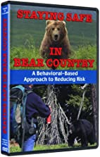 Staying Safe in Bear Country by Learning &…