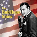 Bob Hope Show: Guest Star Peter Lorre by Bob…