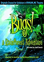 Bugs! A Rainforest Adventure by Mike Slee