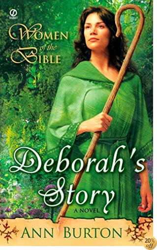 TWomen of the Bible: Deborah's Story: A Novel