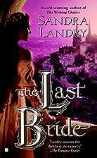 The Last Bride (Berkley Sensation) by Sandra…