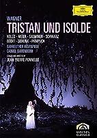 Wagner: Tristan und Isolde by Jean-Pierre…