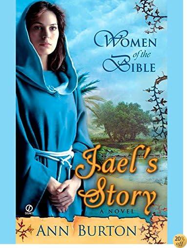 TWomen of the Bible: Jael's Story: A Novel