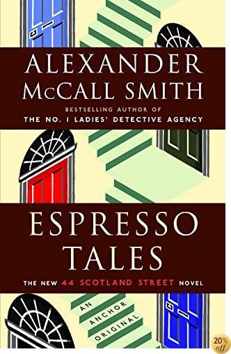 TEspresso Tales (The 44 Scotland Street Series Book 2)