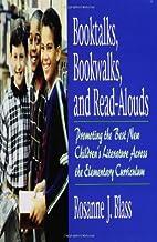 Booktalks, Bookwalks, and Read-Alouds:…