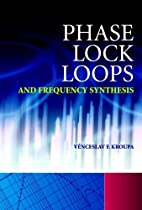 Phase Lock Loops and Frequency Synthesis by…