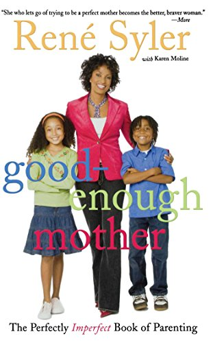 good-enough-mother-the-perfectly-imperfect-book-of-parenting