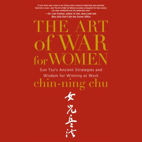 the-art-of-war-for-women-sun-tzus-ancient-strategies-and-wisdom-for-winning-at-work