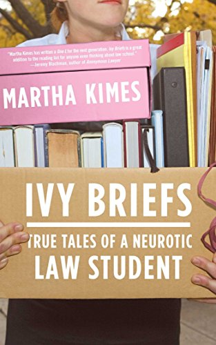 ivy-briefs-true-tales-of-a-neurotic-law-student