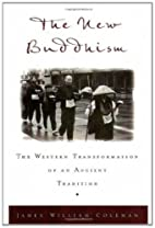 The New Buddhism: The Western Transformation…