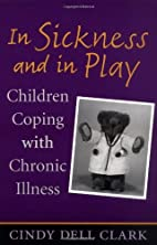 In Sickness and in Play: Children Coping…