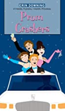 Prom Crashers (The Romantic Comedies) by…