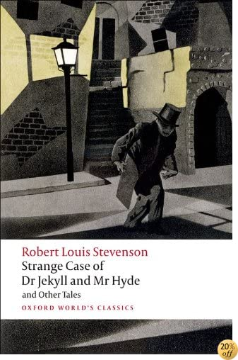 TStrange Case of Dr Jekyll and Mr Hyde and Other Tales (Oxford World's Classics)