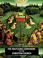 The Rouledge Companion to the Christian…