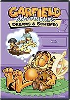 Garfield: Dreams and Schemes by Garfield