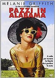 Pazzi In Alabama by Antonio Banderas