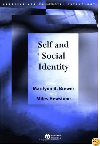 Self and Social Identity (Perspectives on Social Psychology)