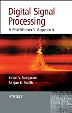 Digital Signal Processing: A Practitioner's…