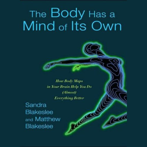 the-body-has-a-mind-of-its-own-how-body-maps-help-you-do-almost-anything-better