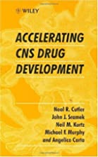 Accelerating CNS Drug Development by Neal R.…