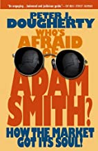 Who's Afraid of Adam Smith?: How the…