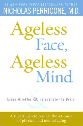 ageless-face-ageless-mind-erase-wrinkles-and-rejuvenate-the-brain