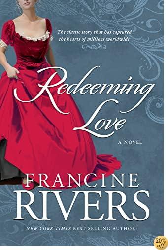 TRedeeming Love: A Novel