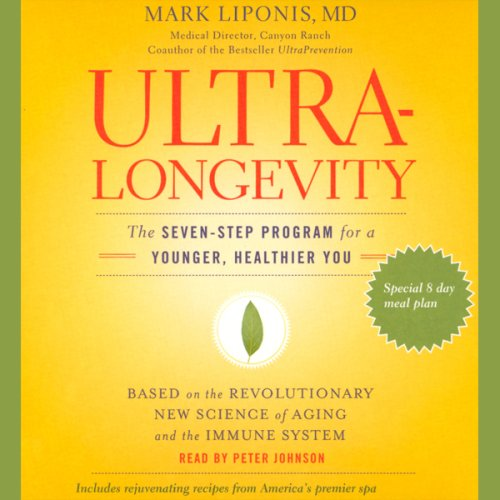 ultralongevity-the-seven-step-program-for-a-younger-healthier-you