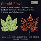 Finzi: Before & After Summer; I said to…
