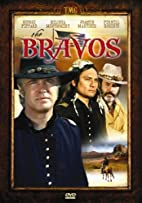 The Bravos [1972 TV movie] by Ted Post