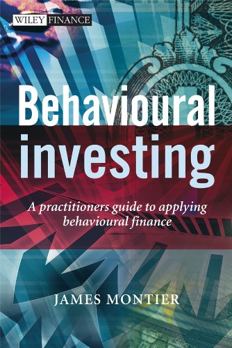 behavioural-investing-a-practitioners-guide-to-applying-behavioural-finance-the-wiley-finance-series