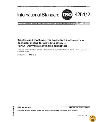 ISO 4254-2:1986, Tractors and machinery for agriculture and forestry - Technical means for providing safety - Part 2 : Anhydrous ammonia applicators