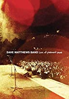 Dave Matthews Band: Live At Piedmont Park by…