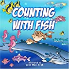 Counting with Fish by John-Marc Grob