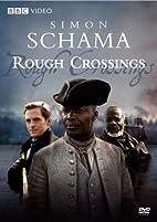 Simon Schama's Rough Crossings by…