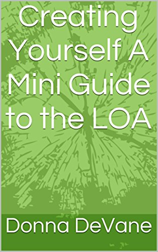 creating-yourself-a-mini-guide-to-the-loa-easy-way-to-work-with-law-of-attraction-mini-coaching-with-the-barefoot-guru-book-2