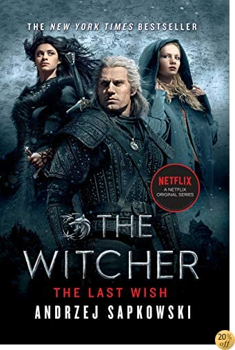 TThe Last Wish: Introducing the Witcher