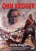 Ohm Kruger/Uncle Kruger by Hans Steinhoff
