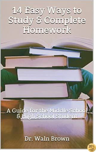 How to Improve Your Study Habits (Teen Tips Book 4)