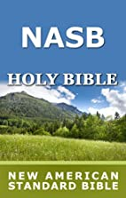 Holy Bible: New American Standard Bible…