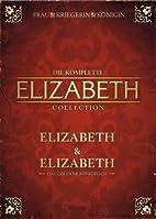 Elizabeth / Elizabeth: The Golden Age by…